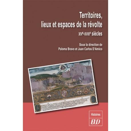 Territoires, lieux et espaces de la révolte