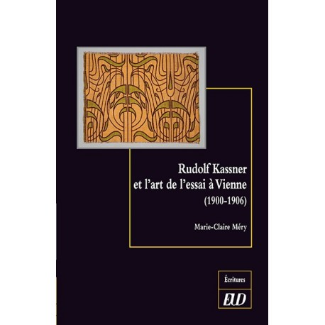 Rudolf Kassner et l'art de l'essai à Vienne