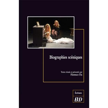 Biographies scéniques