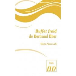 Buffet froid de Bertrand Blier