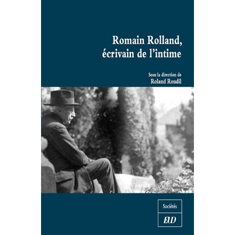 Romain Rolland, écrivain de l'intime