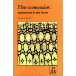 Tribus contemporainesExplorations exotiques des artistes d'Occident