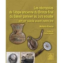 Les nécropoles de l'étape ancienne du Bronze final du Bassin parisien au Jura souabe