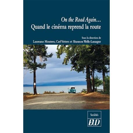 On the Road Again… Quand le cinéma reprend la route