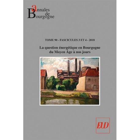 Annales de Bourgogne - Vol. 90-3-4-2018