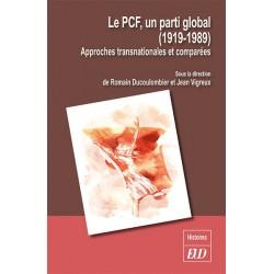 Le PCF, un parti global (1919-1989)