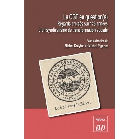 La CGT en question(s)