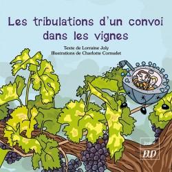 Les tribulations d'un convoi dans les vignes
