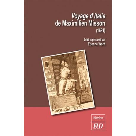 Voyage d'Italie de Maximilien Misson (1691)