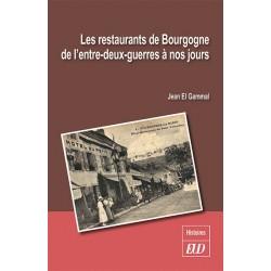 Les restaurants de Bourgogne de l'entre-deux-guerres à nos jours