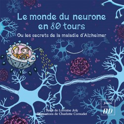 Le monde du neurone en 80 tours