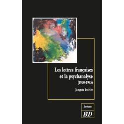 Les lettres françaises et la psychanalyse