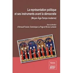 La représentation politique et ses instruments avant la démocratie