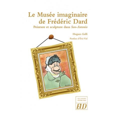 Le Musée imaginaire de Frédéric Dard