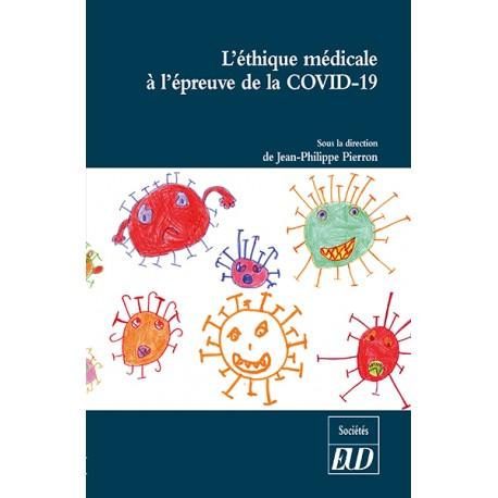 L'éthique médicale à l'épreuve de la COVID-19