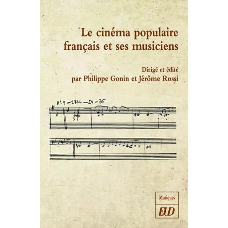 Le cinéma populaire français et ses musiciens