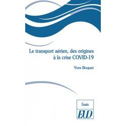 Le transport aérien, des origines à la crise COVID-19