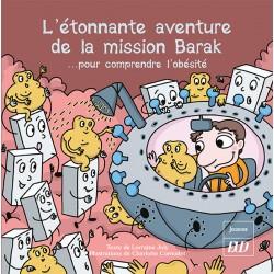 L'étonnante aventure de la mission Barak