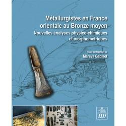 Métallurgistes en France orientale au Bronze moyen