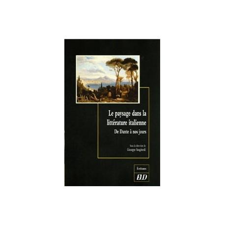 Le Paysage dans la littérature italienne : De Dante à nos jours